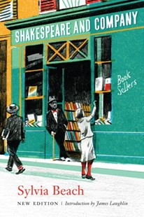 Shakespeare and Company by Sylvia Beach, James Laughlin (9780803260979) - PaperBack - Biographies General Biographies