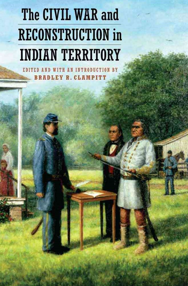 Civil War and Reconstruction in Indian Territory