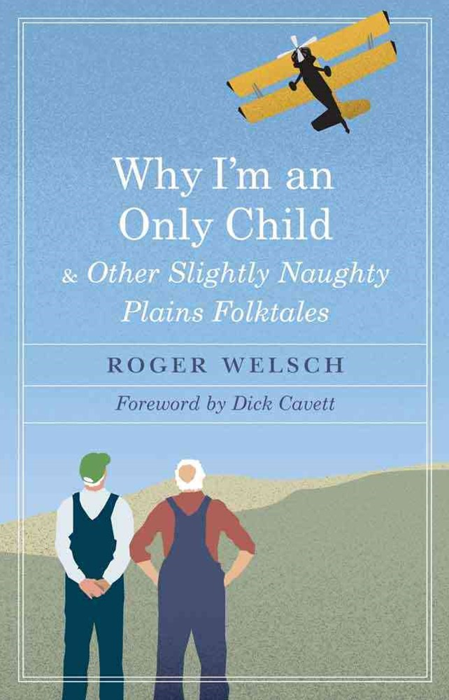 Why I'm an Only Child and Other Slightly Naughty Plains Folktales