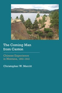 Coming Man from Canton by Christopher W. Merritt (9780803299788) - HardCover - History Latin America