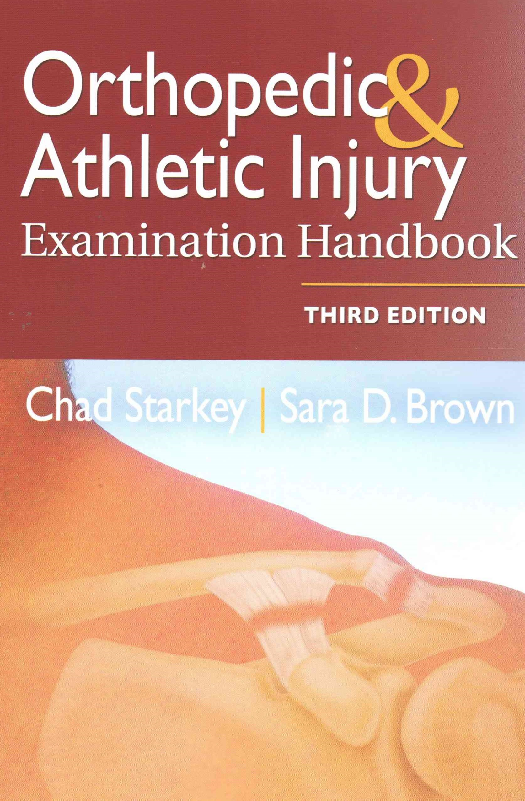 Orthopedic and Athletic Injury Examination Handbook