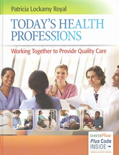 Today's Health Professions by Patricia Lockamy Royal (9780803644656) - HardCover - Business & Finance Careers