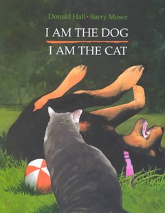 I Am the Dog, I Am the Cat