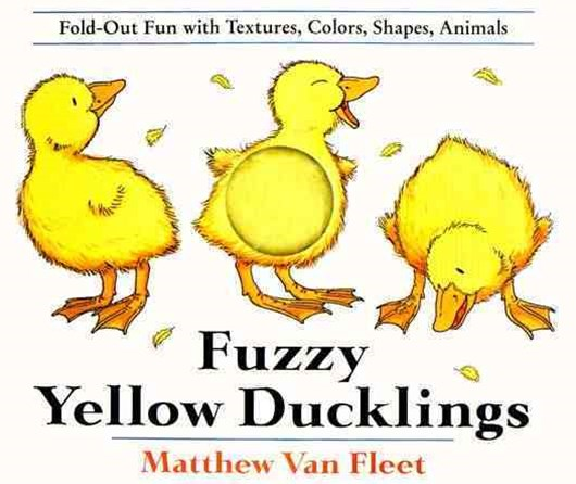 Fuzzy Yellow Ducklings: Fold-Out Fun With Textures, Colors,Shapes, Animmals