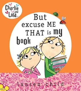 But Excuse Me That Is My Book - Children's Fiction Intermediate (5-7)