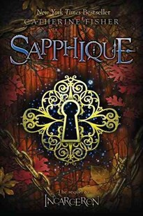 Sapphique by Catherine Fisher (9780803733978) - HardCover - Children's Fiction Teenage (11-13)