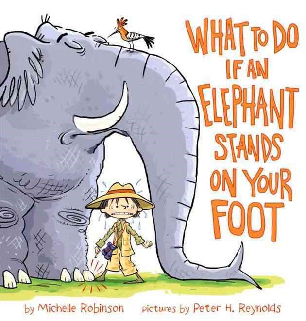 What to Do If an Elephant Stands on Your Foot