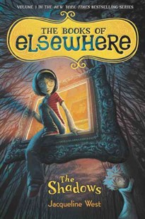The Shadows by Jacqueline West, Poly Bernatene (9780803734401) - HardCover - Children's Fiction Older Readers (8-10)
