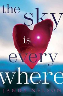 The Sky Is Everywhere by Jandy Nelson (9780803734951) - HardCover - Children's Fiction