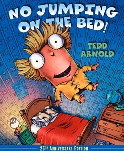 No Jumping on the Bed 25th Anniversary Edition - Children's Fiction Intermediate (5-7)