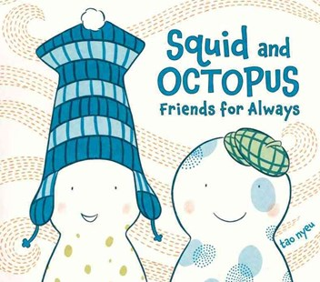 Squid and Octopus - Children's Fiction Intermediate (5-7)