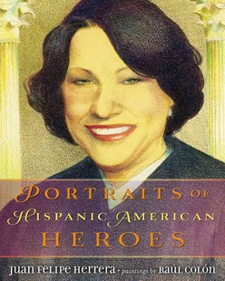 Portraits of Hispanic American Heroes - Children's Fiction Older Readers (8-10)