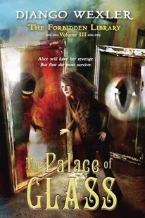 The Palace of Glass by Django Wexler (9780803739789) - HardCover - Children's Fiction Older Readers (8-10)