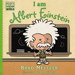 I am Albert Einstein by Brad Meltzer, Christopher Eliopoulos (9780803740846) - HardCover - Non-Fiction Biography