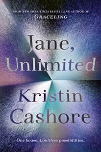 Jane, Unlimited by Kristin Cashore (9780803741492) - HardCover - Young Adult Contemporary