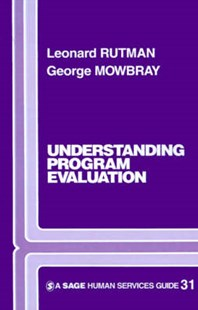 Understanding Programme Evaluation by Leonard Rutman, George Mowbray (9780803920934) - PaperBack - Business & Finance Human Resource