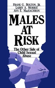 Males at Risk by Frank G. Bolton, Larry A. Morris, Ann E. MacEachron (9780803932371) - PaperBack - Education Teaching Guides