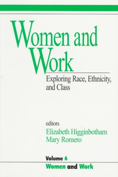 Women and Work: Exploring Race, Ethnicity and Class