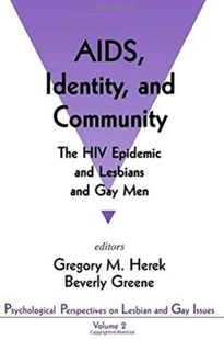AIDS, Identity, and Community by Gregory M. Herek, Beverly Greene (9780803953611) - PaperBack - Reference Medicine