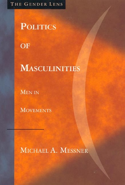The Politics of Masculinities