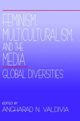 Feminism, Multiculturalism and the Media