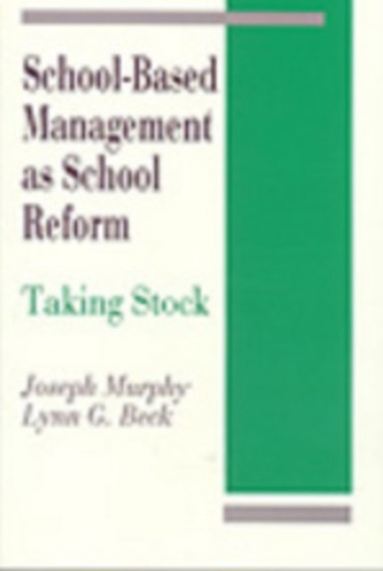 School-based Management as School Reform
