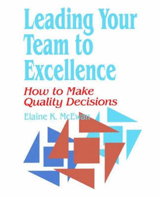 Leading Your Team to Excellence