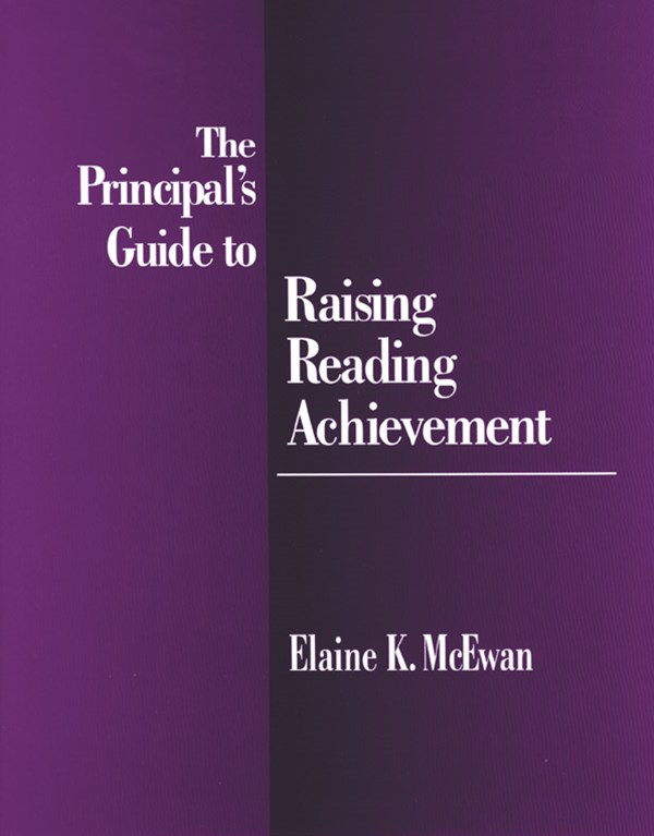 The Principal's Guide to Raising Reading Achievement