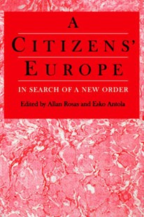 Citizens' Europe by Allan Rosas, Esko Antola (9780803975613) - PaperBack - Business & Finance Ecommerce