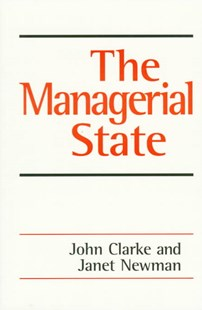 Managerial State by John H. Clarke, Janet E. Newman (9780803976122) - PaperBack - Business & Finance Management & Leadership