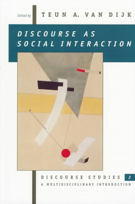 Discourse as Social Interaction: Discourse as Social Interactions
