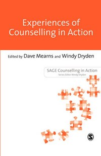 Experiences of Counselling in Action by Dave Mearns, Windy Dryden (9780803981935) - PaperBack - Education Teaching Guides