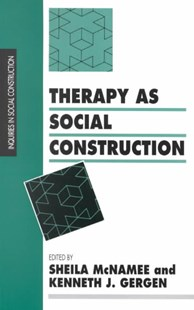 Therapy as Social Construction by Sheila McNamee, Kenneth J. Gergen (9780803983038) - PaperBack - Education Teaching Guides