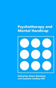 Psychotherapy and Mental Handicap by Alexis Waitman, Suzanne Conboy-Hill (9780803983731) - PaperBack - Education Teaching Guides