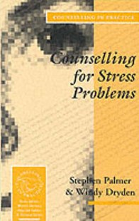Counselling for Stress Problems by Stephen Palmer, Windy Dryden (9780803988637) - PaperBack - Education Teaching Guides