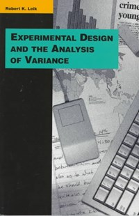 Experimental Design and the Analysis of Variance by Robert K. Leik (9780803990067) - PaperBack - Art & Architecture Art Technique