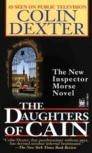 The Daughters of Cain by Colin Dexter (9780804113649) - PaperBack - Crime Mystery & Thriller