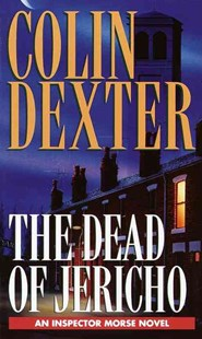 Dead of Jericho by Colin Dexter (9780804114868) - PaperBack - Crime Mystery & Thriller
