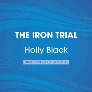 The Iron Trial - Children's Fiction Older Readers (8-10)