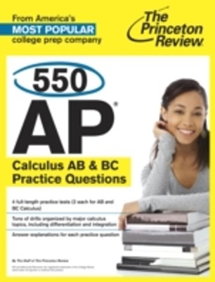 (ebook) 550 AP Calculus AB & BC Practice Questions