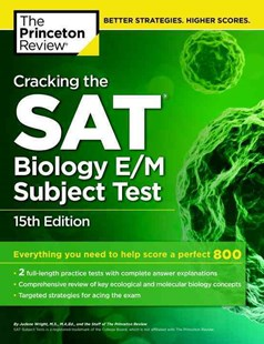 Cracking The Sat Biology E/M Subject Test, 15Th Edition by Princeton Review, Judene Wright (9780804125628) - PaperBack - Education Study Guides