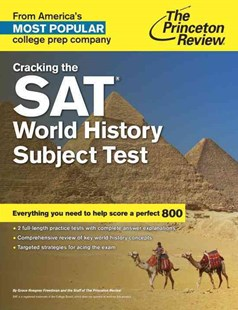 Cracking The Sat World History Subject Test by Princeton Review, Princeton Review (9780804125741) - PaperBack - Education Study Guides