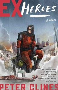 Ex-Heroes by Peter Clines (9780804136570) - PaperBack - Graphic Novels Comics