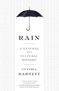 Rain by Cynthia Barnett (9780804137119) - PaperBack - Home & Garden Agriculture