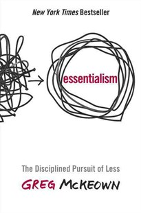Essentialism by Greg McKeown (9780804137386) - HardCover - Business & Finance Finance & investing