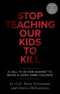 (ebook) Stop Teaching Our Kids To Kill, Revised and Updated Edition - Family & Relationships Parenting