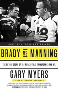 Brady vs Manning by Gary Myers (9780804139397) - PaperBack - Sport & Leisure Football