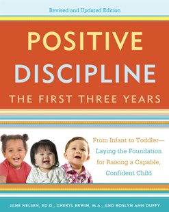 (ebook) Positive Discipline: The First Three Years, Revised and Updated Edition - Family & Relationships Child Rearing