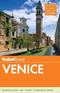 Fodor's Venice by Fodor's Travel Guides, Nan McElroy, Stephen Brewer (9780804142076) - PaperBack - Travel Europe Travel Guides