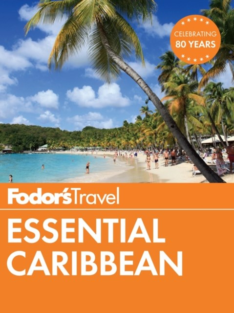 (ebook) Fodor's Essential Caribbean